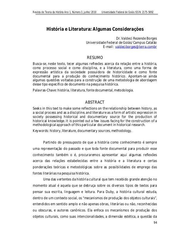 Revista de Teoria da História Ano 1, Número 3, junho/ 2010 Universidade Federal de Goiás ISSN: 2175-5892 94 História e Lit...