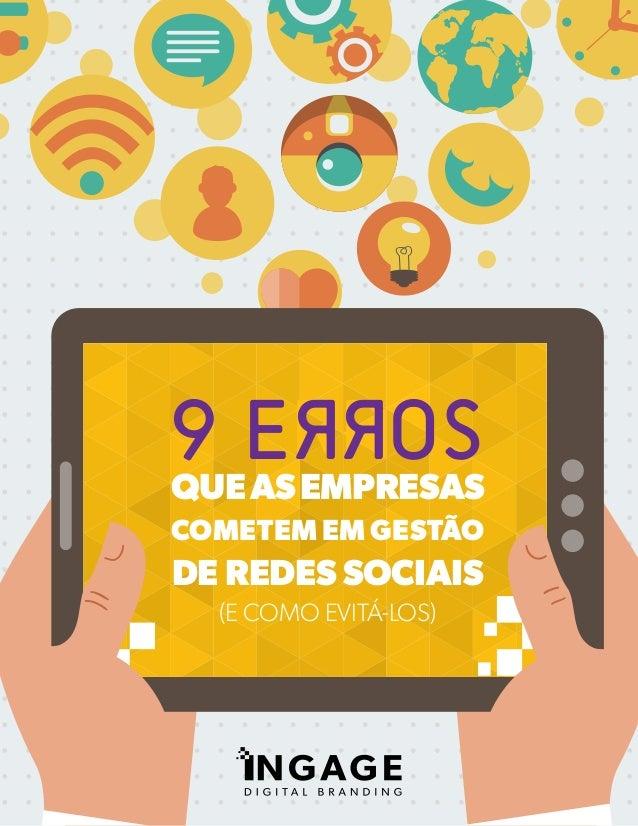 1 queasempresas cometem em gestão de redes sociais (e como evitá-los) 9 Errosrr