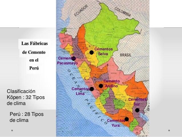 Las Fábricas Cementos de Cemento Selva Cementosen el Pacasmayo Perú Cemento Andino Cementos Clasificación Lima Köpen : 32 ...