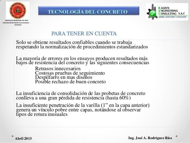 COLEGIO DE INGENIEROS DEL PERÚ CONSEJO DEPARTAMENTAL DE ANCASH - CHIMBOTE PARA TENER EN CUENTA Solo se obtiene resultados ...