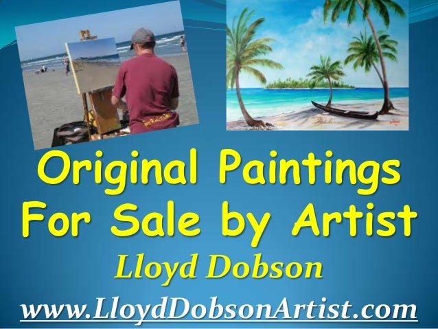 Original oil paintings for sale by artist lloyd dobson for Original oil paintings for sale by artist