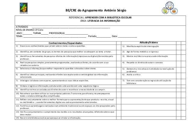 BE/CRE do Agrupamento António Sérgio REFERENCIAL: APRENDER COM A BIBLIOTECA ESCOLAR ÁREA: LITERACIA DA INFORMAÇÃO ATIVIDAD...
