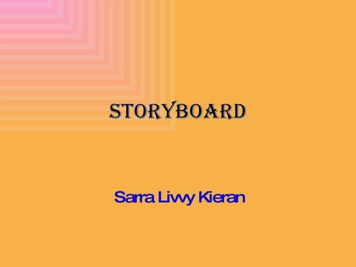 Storyboard Sarra Livvy Kieran
