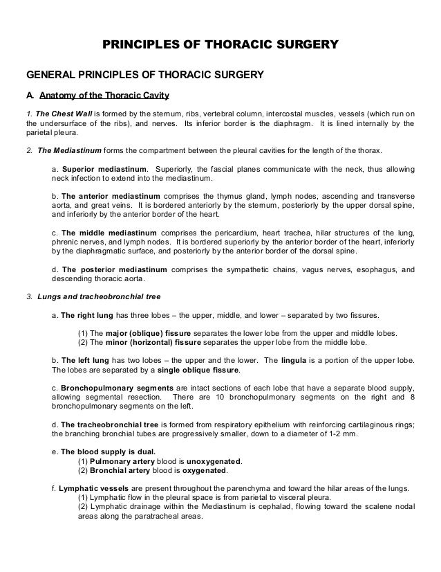 PRINCIPLES OF THORACIC SURGERY GENERAL PRINCIPLES OF THORACIC SURGERY A. Anatomy of the Thoracic Cavity 1. The Chest Wall ...