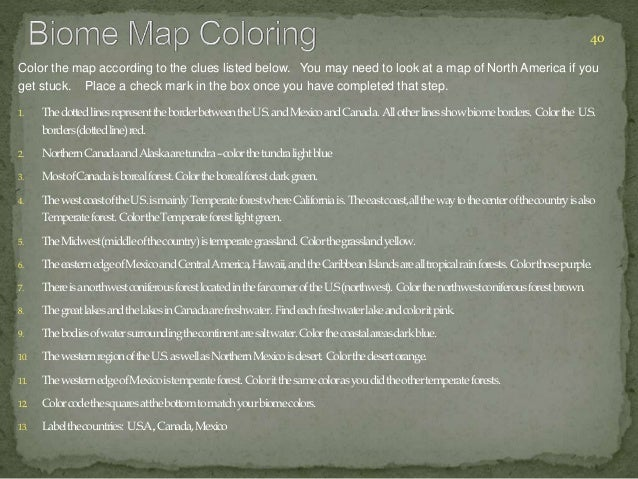 Color the map according to the clues listed below. You may need to look at a map of North America if you  get stuck. Place...