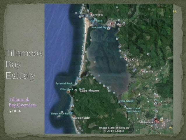 31  Tillamook  Bay Overview  5 min.