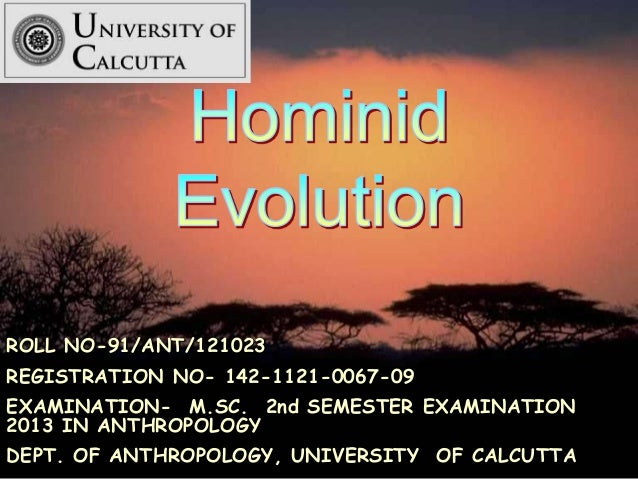 ROLL NO-91/ANT/121023 REGISTRATION NO- 142-1121-0067-09 EXAMINATION- M.SC. 2nd SEMESTER EXAMINATION 2013 IN ANTHROPOLOGY D...