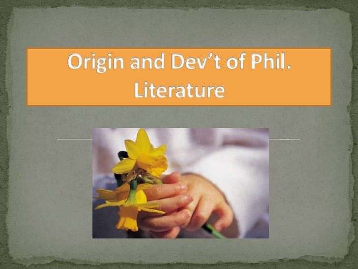 phil literature Posts about philippine literature written by epbrabante prof elmer online designed as electronic learning supplement and interactive board between and among the author and the students of language, literature, philosophy, logic, and other disciplines.
