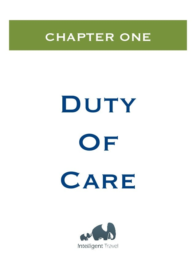CHAPTER ONE  Duty  Of  Care