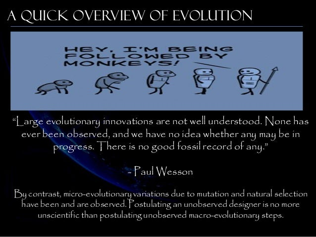 evolution fact and the origins of All species on earth originated by the mechanism of evolution, through  a  theory 86 evolution is both a theory and a fact 87 lack of scientific.