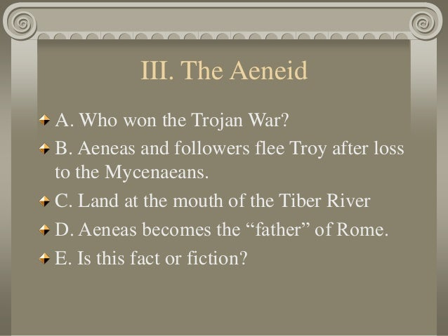 trojan war fact or fiction The trojan war - fact or fiction 1661 words   7 pages the trojan war fact or fiction the trojan war confined totally to the pages of homer's the illiad, the indulgent fantasy of a greek poet who lived over two and a half thousand years ago- or a historic fact at the centre of the most famous.