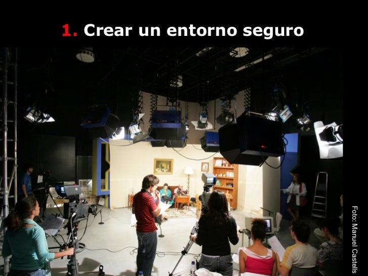 1.  Crear un entorno seguro Foto: Manuel Castells