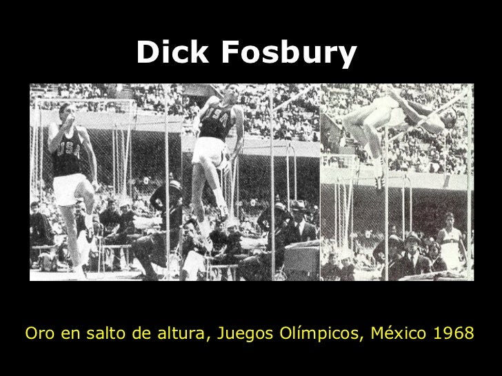 Dick Fosbury Oro en salto de altura, Juegos Olímpicos, México 1968