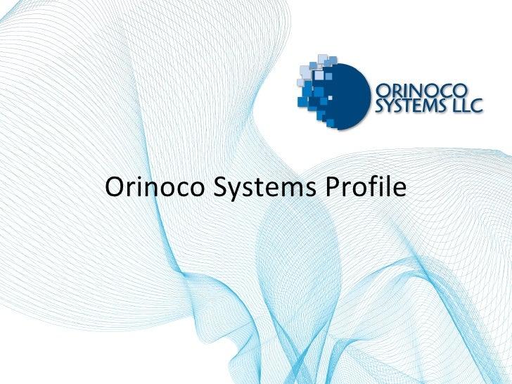 Orinoco Systems Profile