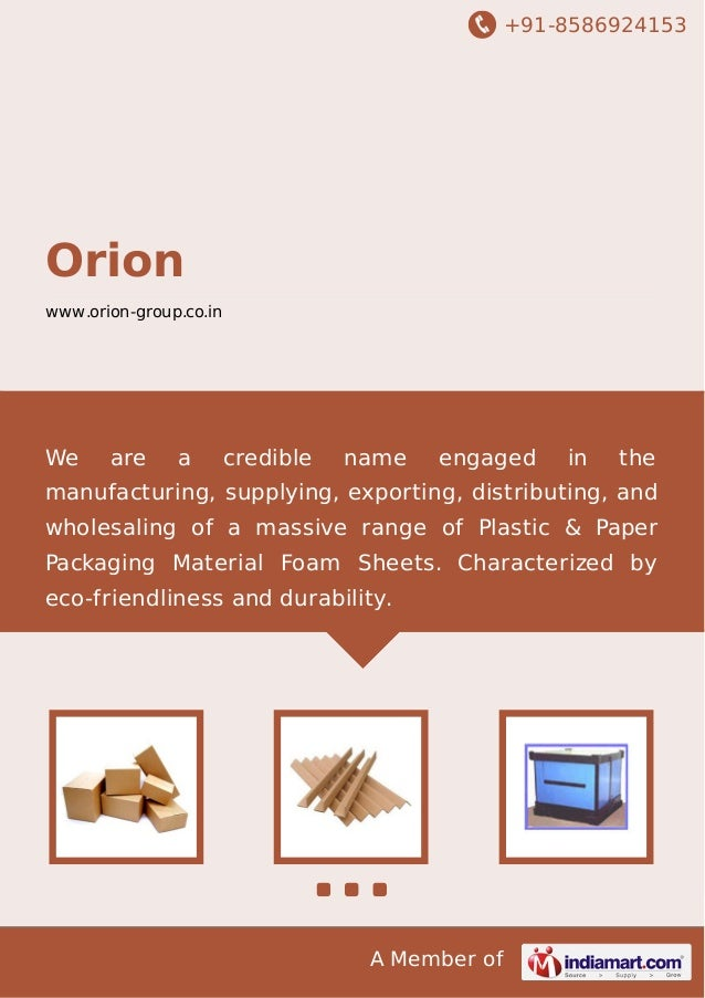 +91-8586924153 A Member of Orion www.orion-group.co.in We are a credible name engaged in the manufacturing, supplying, exp...