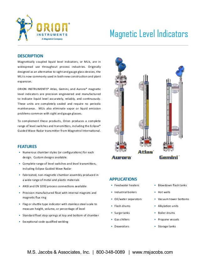 DESCRIPTION Magnetically coupled liquid level indicators, or MLIs, are in widespread use throughout process industries. Or...