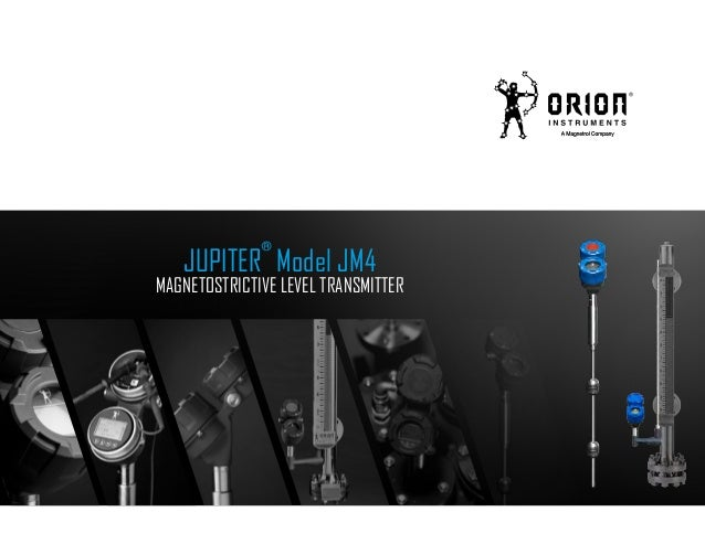 JUPITER ® Model JM4 MAGNETOSTRICTIVE LEVEL TRANSMITTER