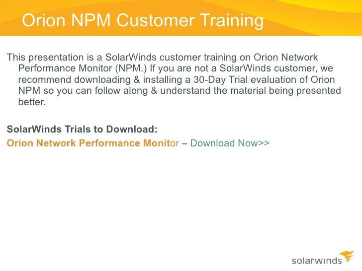 Network Performance Monitor (NPM) Advanced Alerting Training Slide 2