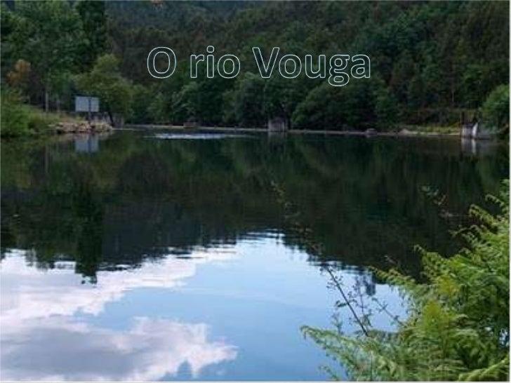 O rio Vouga<br />