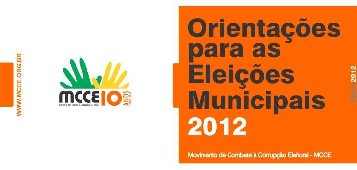 WWW.MCCE.ORG.BR                  Movimento de Combate à Corrupção Eleitoral - MCCE