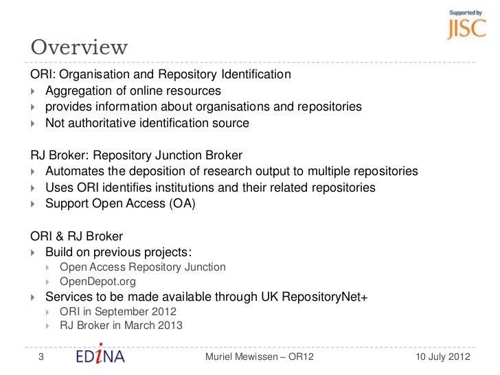 ORI & RJ Broker: Automating Deposition to Multiple Repositories Slide 3