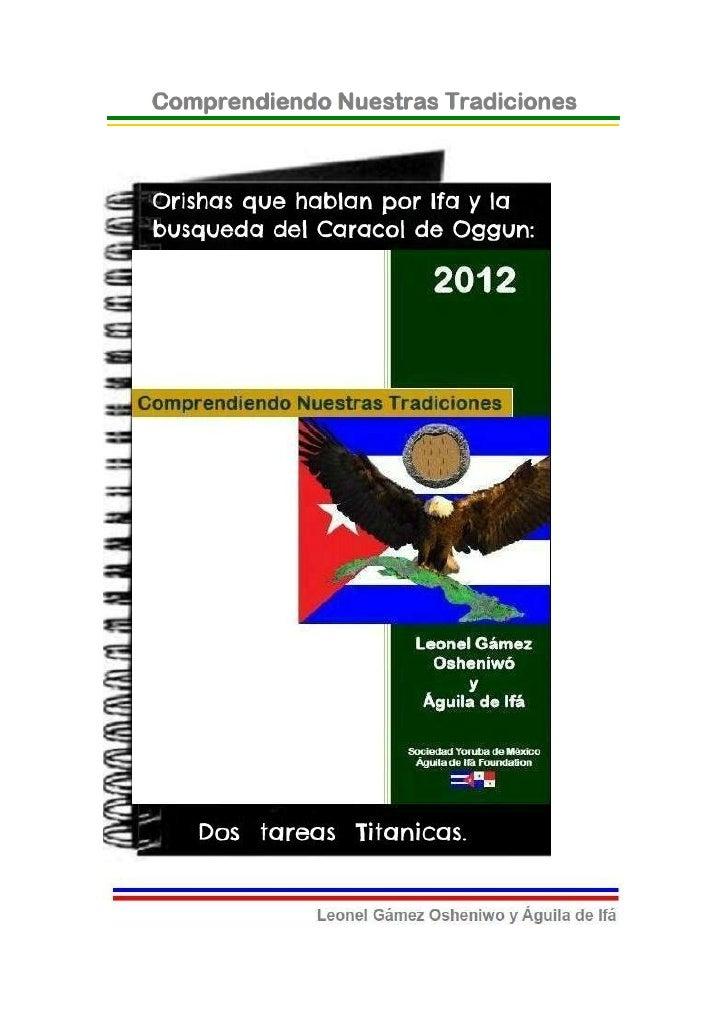 © 2012-BIBLIOTECAS SOCIEDAD YORUBA DE MEXICO Y AGUILADE IFA FOUNDATION- EJEMPLAR GRATUITO-Orishas que Hablan por Ifá y la ...