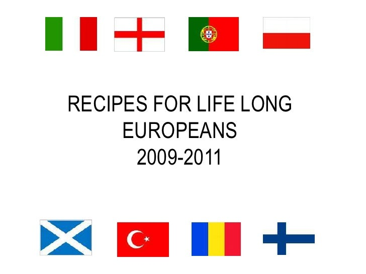 RECIPES FOR LIFE LONG EUROPEANS2009-2011<br />