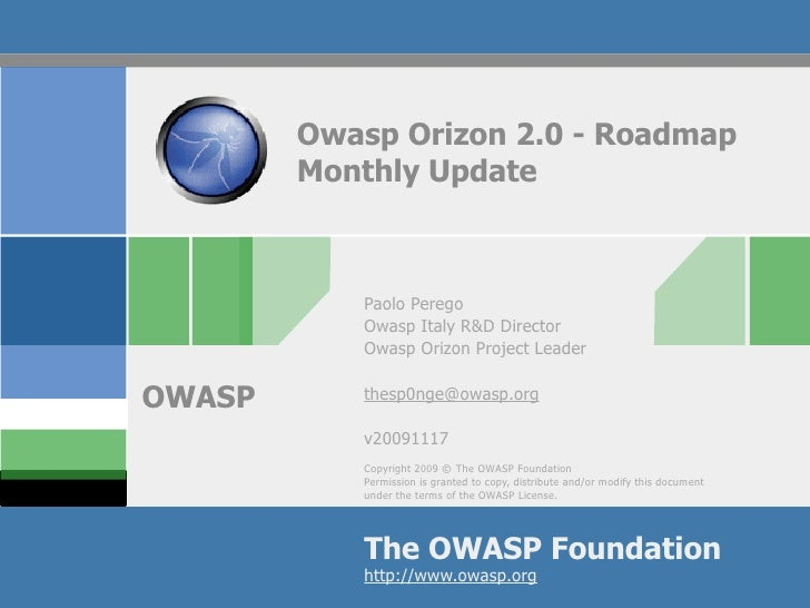 Owasp Orizon 2.0 - Roadmap         Monthly Update               Paolo Perego            Owasp Italy R&D Director          ...