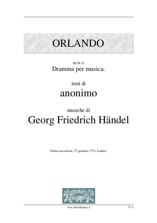 ORLANDO                     HVW31     Drammapermusica.                    testidi           anonimo                mus...