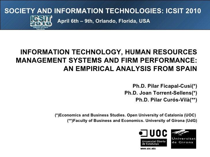 <ul><li> </li></ul>INFORMATION TECHNOLOGY, HUMAN RESOURCES MANAGEMENT SYSTEMS AND FIRM PERFORMANCE: AN EMPIRICAL ANALYSIS...