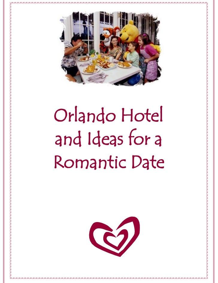 Orlando Hoteland Ideas for aRomantic Date