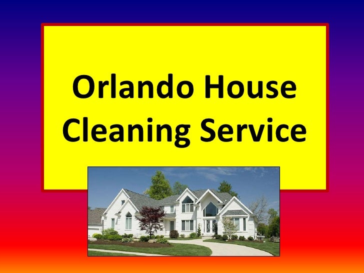Orlando HouseCleaning Service <br />