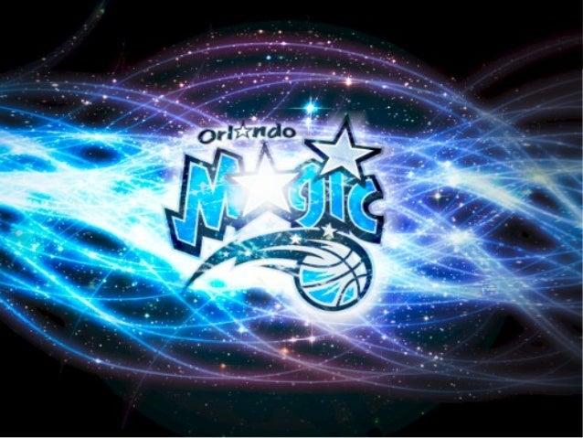 Orlando Magic   Es una franquicia de la NBA con sede en    Orlando,Florida. Comenzó a disputar la liga en 1989    tras la...