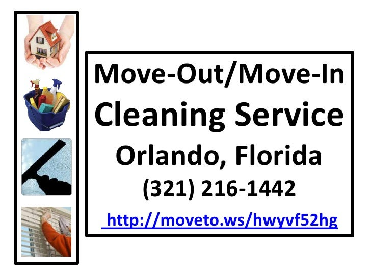 Move-Out/Move-In Cleaning ServiceOrlando, Florida(321) 216-1442http://moveto.ws/hwyvf52hg<br />