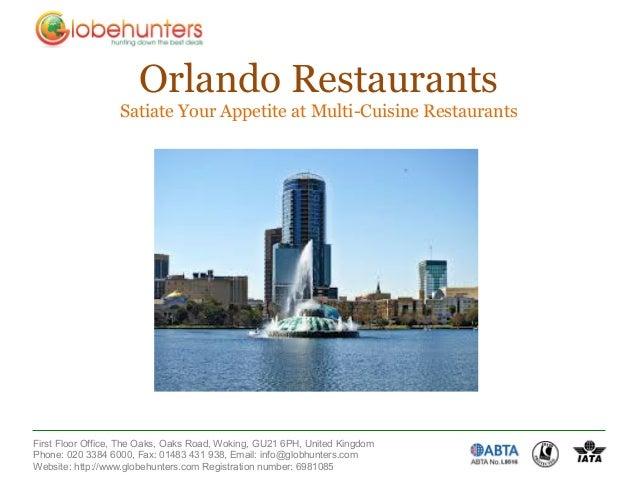 Orlando Restaurants                  Satiate Your Appetite at Multi-Cuisine RestaurantsFirst Floor Office, The Oaks, Oaks ...
