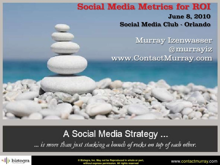 Social Media Metrics for ROI                                                  June 8, 2010                                ...