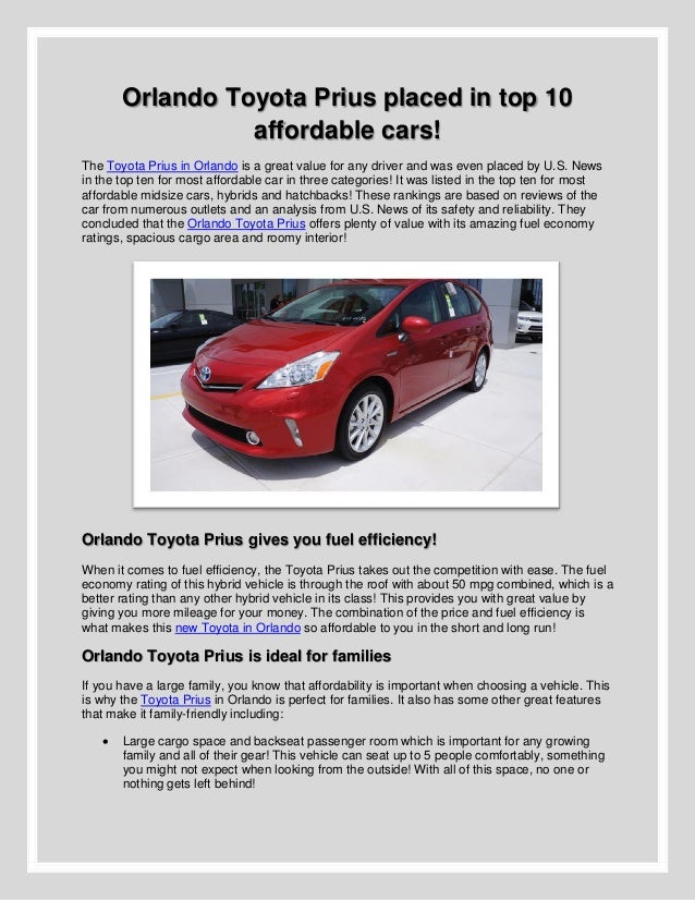Orlando Toyota Prius placed in top 10affordable cars!The Toyota Prius in Orlando is a great value for any driver and was e...