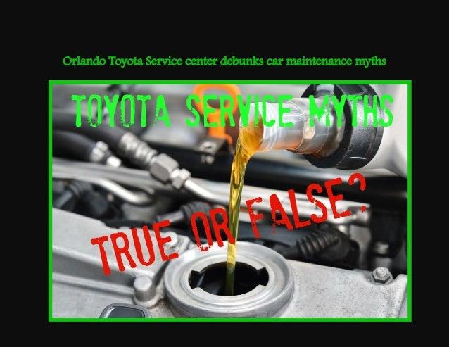 Orlando Toyota Service center debunks car maintenance myths