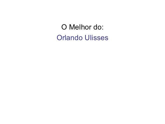 O Melhor do: Orlando Ulisses