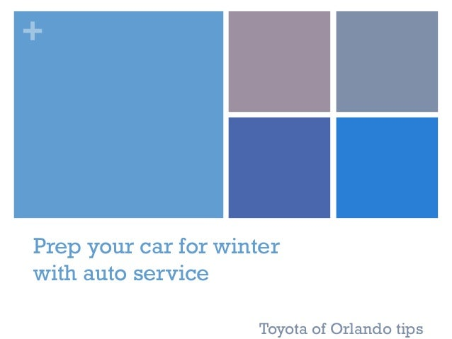 + Prep Your Car For Winter With Auto Service Toyota Of Orlando Tips ...