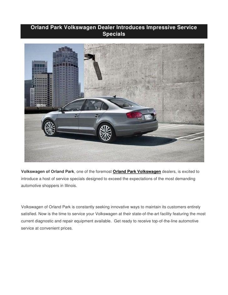 Volkswagen Orland Park >> Orland Park Volkswagen Dealer Introduces Impressive