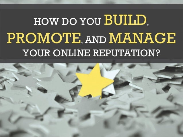 3 Benefits 1 Of Reputation Management 2 GENERATE RAVING FANS BUILD SOCIAL PROOF