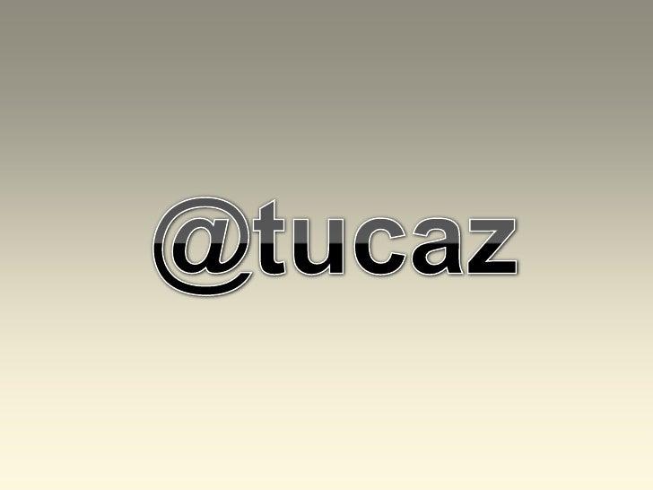 @tucaz<br />