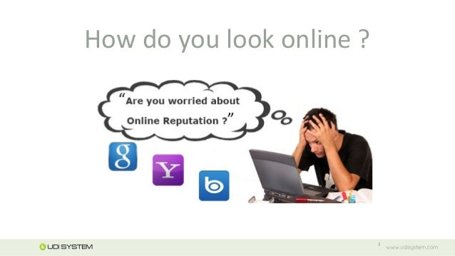 How do you look online ?1