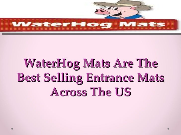 WaterHog Mats Are The Best Selling Entrance Mats Across The US