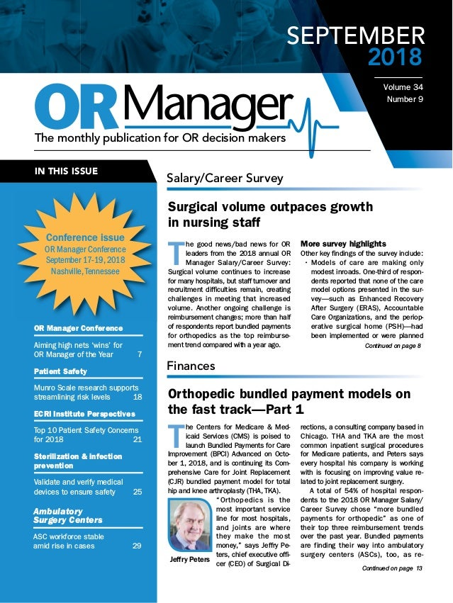 Continued on page 6 Continued on page 8 IN THIS ISSUE The monthly publication for OR decision makers 2018 Ambulatory Surge...