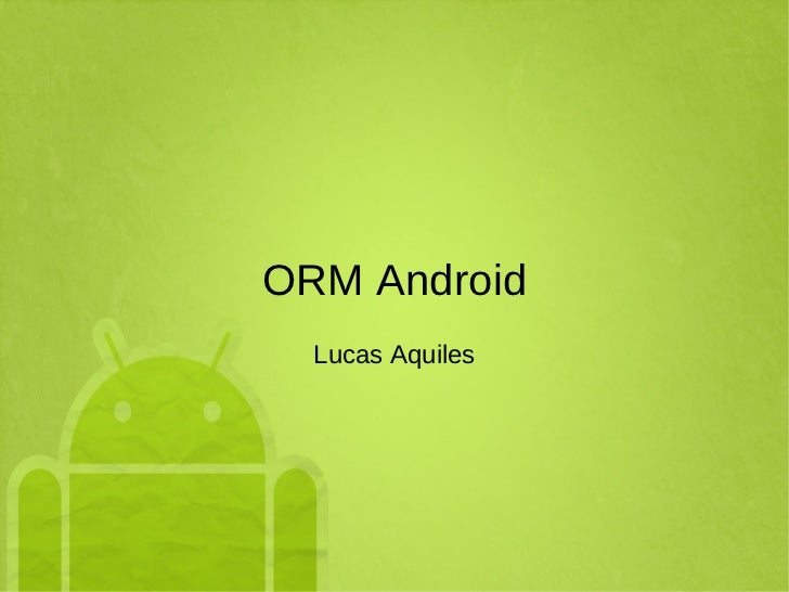 ORM Android Lucas Aquiles
