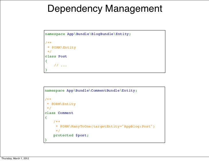 Dependency Management                          namespaceAppBundleBlogBundleEntity;                          /**          ...