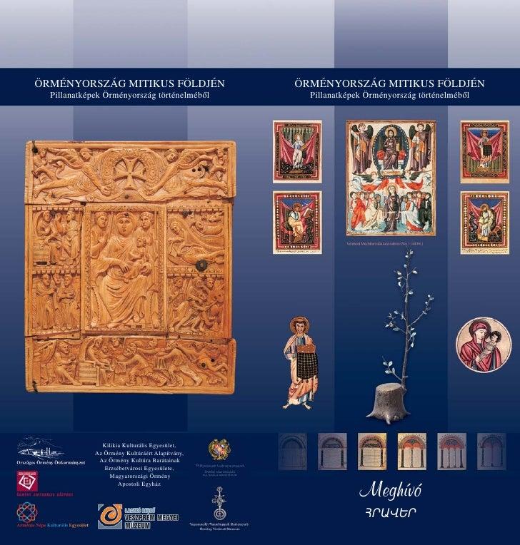 ÖRMÉNYORSZÁG MITIKUS FÖLDJÉN                    ÖRMÉNYORSZÁG MITIKUS FÖLDJÉN  Pillanatképek Örményország történelméből    ...