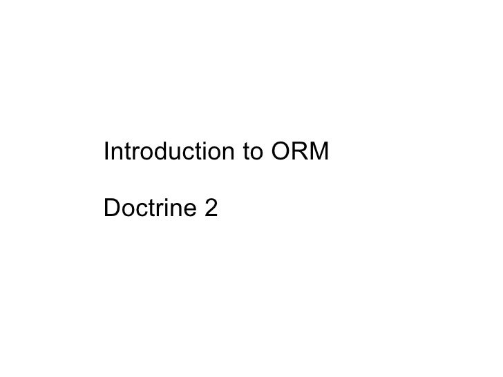 Introduction to ORM Doctrine 2